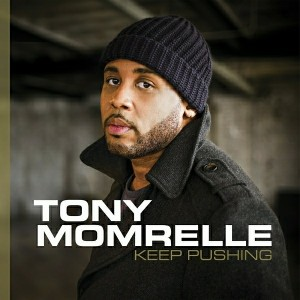 Tony Momrelle - Keep Pushing [Reel People Music]