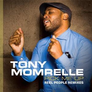 Tony Momrelle - Pick Me Up (Reel People Remixes) [Reel People Music]