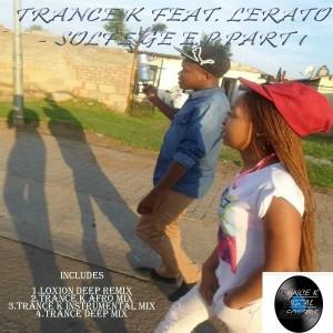 Trance K feat. Lerato - Solfe'ge E.P [Trance K Digital]