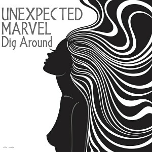 Unexpected Marvel - Dig Around [Nidra Music]