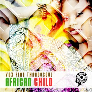 VDX feat. ThandoSoul - African Child [Deep Soul Space]