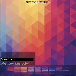 Van Luco - Mellow Melody [NuAfro Records]