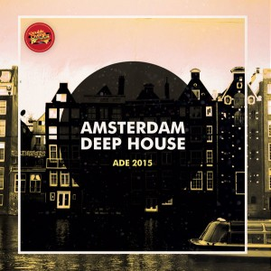 Various Artists - Amsterdam Deep House [Double Cheese Records]