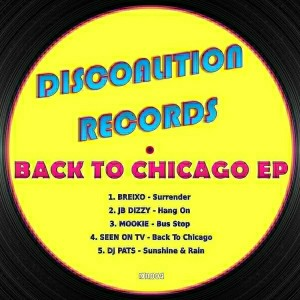 Various Artists - Back To Chicago EP [Discoalition]