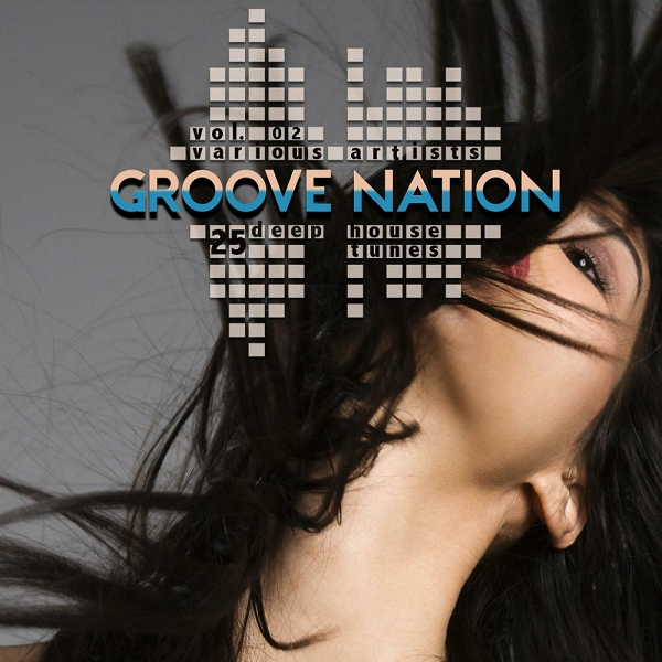 Various artists groove nation vol 2 25 deep house for Deep house tunes