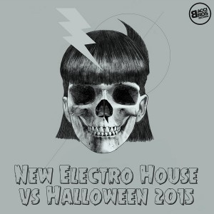Various Artists - New Electro House vs Halloween 2015 [Bacci Bros Records]