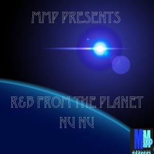 Various Artists - R&B From The Planet Nu-Nu [MMP Records]