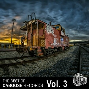 Various Artists - The Best Of Caboose Records, Vol. 3 [Caboose Records]
