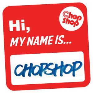 Various - Hi My Name Is Chopshop [Chopshop]