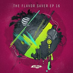 Various - The Flavor Saver EP Vol 16 [Salted Music]