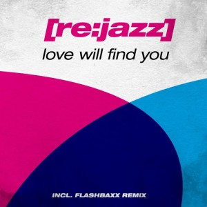 [rejazz] - Love Will Find You [INFRACom!]
