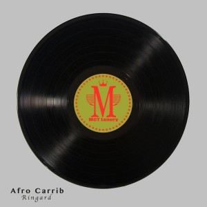 Afro Carrib - Ringard [MCT Luxury]