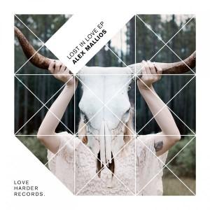 Alex Mallios - Lost in Love [Love Harder Records]