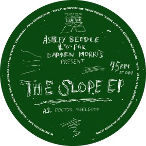 Ashley Beadle & Lay-Far & Darren Morris - The Slope EP [Local Talk]