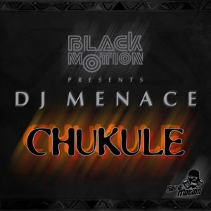Black Motion Presents DJ Menace - Chukule [Spirit Motion]