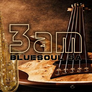 Bluesoul SA - 3 am [Afrika Borwa Records]