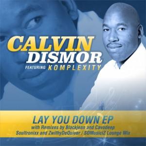 Calvin Dismor - Lay You Down EP (feat. Komplexity) [Purebliss Recordings]