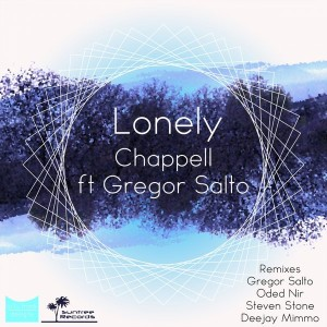 Chappell feat.. Gregor Salto - Lonely [Suntree Records]