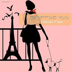 Chiffre 100 - Velvet Flair [Stereoheaven]