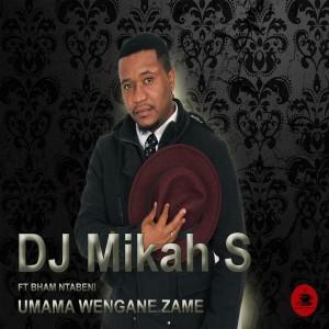 DJ Mikah S feat. Bham Ntabeni - Umama Wezingane Zami [Suga Traxx Records]