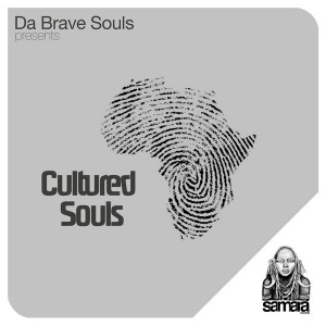 Da Brave Souls - Cultured Souls [Samarà Records]