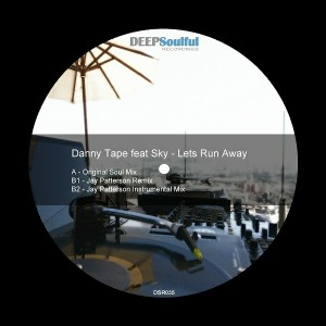 Danny Tape - Lets Run Away [Deep Soulful Recordings]