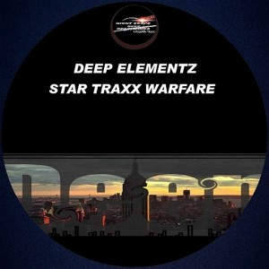 Deep Elementz - Star Traxx Warfare [Night Scope Deep Exclusive Traxx]