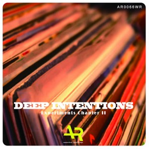 Deep Intentions - Experiments Chapter II [Ancestral Recordings]