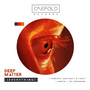 Deep Matter - Everything [OneFold Records]