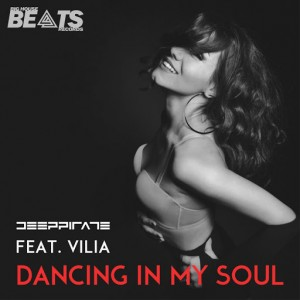 Deeppirate feat. Vilia - Dancing In My Soul [Big House Beats Records]