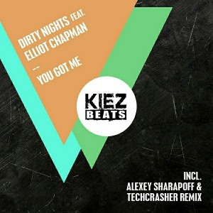 Dirty Nights feat. Elliot Chapman - You Got Me [Kiez Beats]