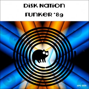 Disk Nation - Funker '89 [SpinCat Records]