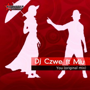 Dj Czwe - You [Rockstar Productions]