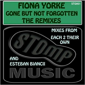 Fiona Yorke - Gone But Not Forgotten [STOMP Music]