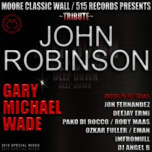 Gary Michael Wade - MooreClassicWall & 515 Records Presents Tribute John Robinson [515 Records]