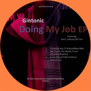 Gintonic - Doing My Job [Soot Muzikk]