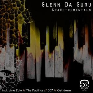 Glenn Da Guru - Spaceturmentals [D.U.M.P]