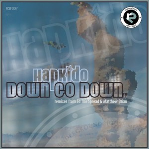 HapKido - Down Go Down EP [Reason 2 Funk Records]