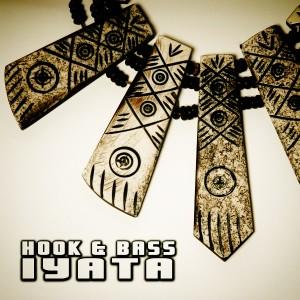 Hook & Bass - Iyata [Open Bar Music]