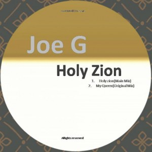 Joe G -  Holy Zion [Soot Muzikk]