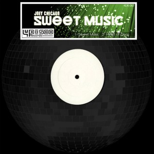 Joey Chicago - Sweet Music [4Disco Records]