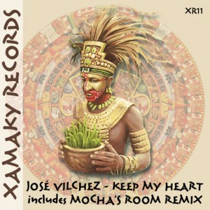 Jose Vilches - Keep of My Heart [Xamaky Records]