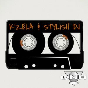 K'zela & Stylish DJ - K'zela & Stylish DJ [DNH]