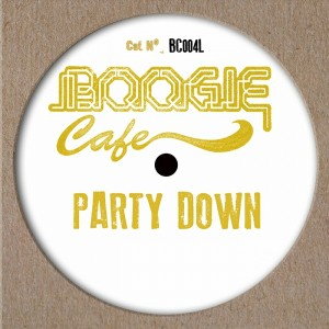 Laura Ingalls - Party Down EP [Boogie Cafe Records]
