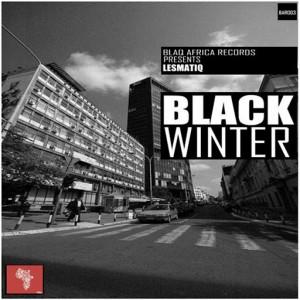 Lesmatiq - Black Winter [Blaq Africa Records]