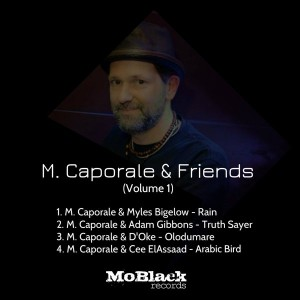 M. Caporale - M. Caporale & Friends, Vol. 1 [MoBlack Records]