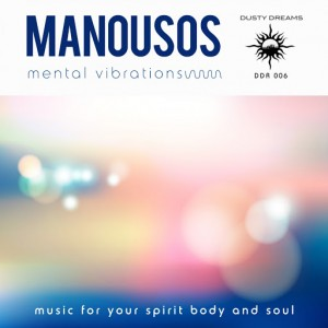 Manousos - Mental Vibration [Dusty Dreams]