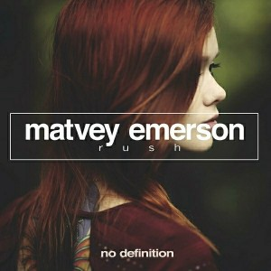 Matvey Emerson - Rush [No Definition]