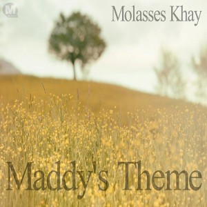 Molasses Khay - Maddy's Theme [Mac Da Knife Digital]