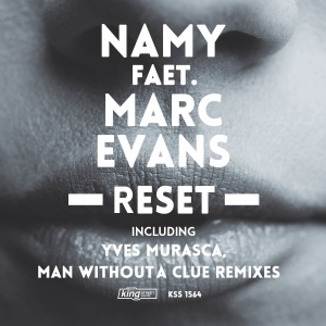 Namy feat. Marc Evans - Reset [King Street Sounds]